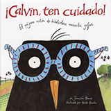 CALVIN, LOOK OUT! A BOOKWORM BIRDIE GETS GLASSES
