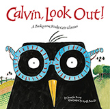 Calivin, Look Out! by Jennifer Berne